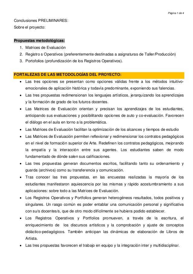 Página 1 de 4 Conclusiones PRELIMINARES: Sobre el proyecto: Propuestas metodológicas: 1. Matrices de Evaluación 2. Registr...