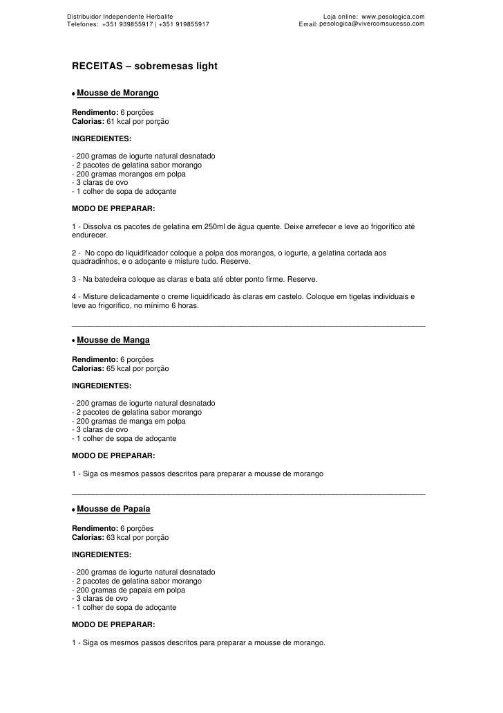 Distribuidor Independente Herbalife                                         Loja online: www.pesologica.com Telefones: +35...