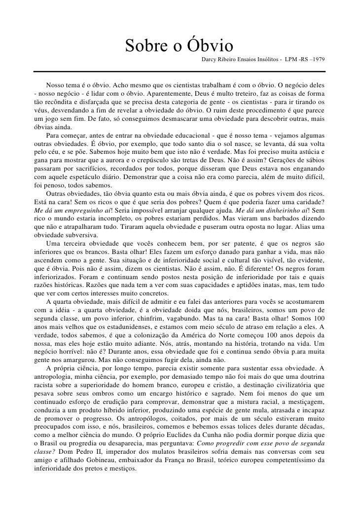 Sobre o Óbvio                                                           Darcy Ribeiro Ensaios Insólitos - LPM -RS –1979   ...