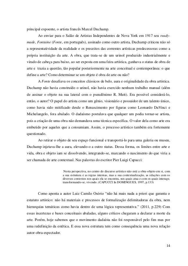 14 principal expoente, o artista francês Marcel Duchamp. Ao enviar para o Salão de Artistas Independentes de Nova York em ...