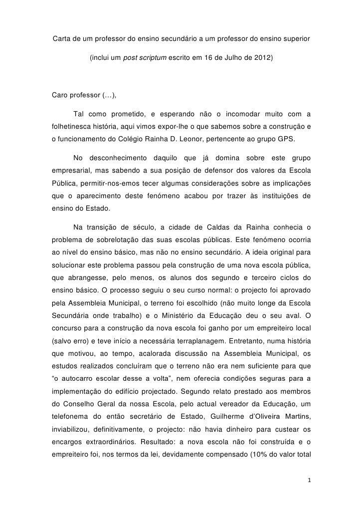 Carta de um professor do ensino secundário a um professor do ensino superior           (inclui um post scriptum escrito em...