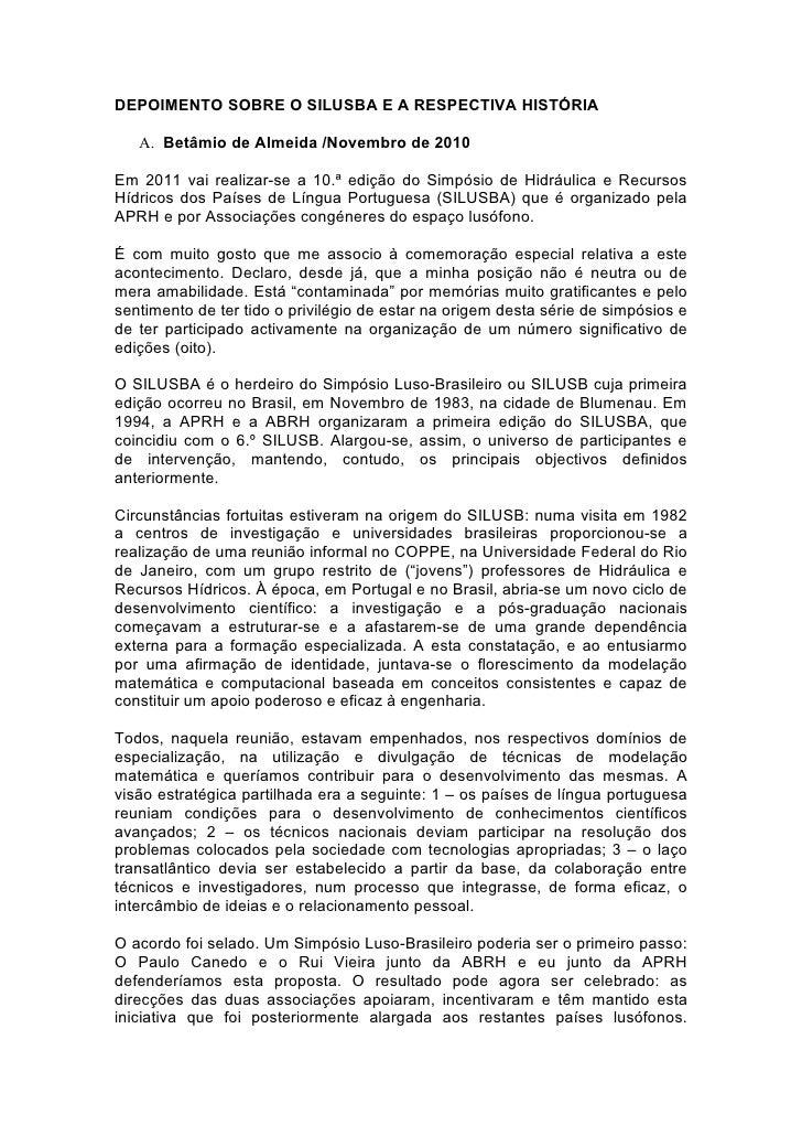 DEPOIMENTO SOBRE O SILUSBA E A RESPECTIVA HISTÓRIA   A. Betâmio de Almeida /Novembro de 2010Em 2011 vai realizar-se a 10.ª...