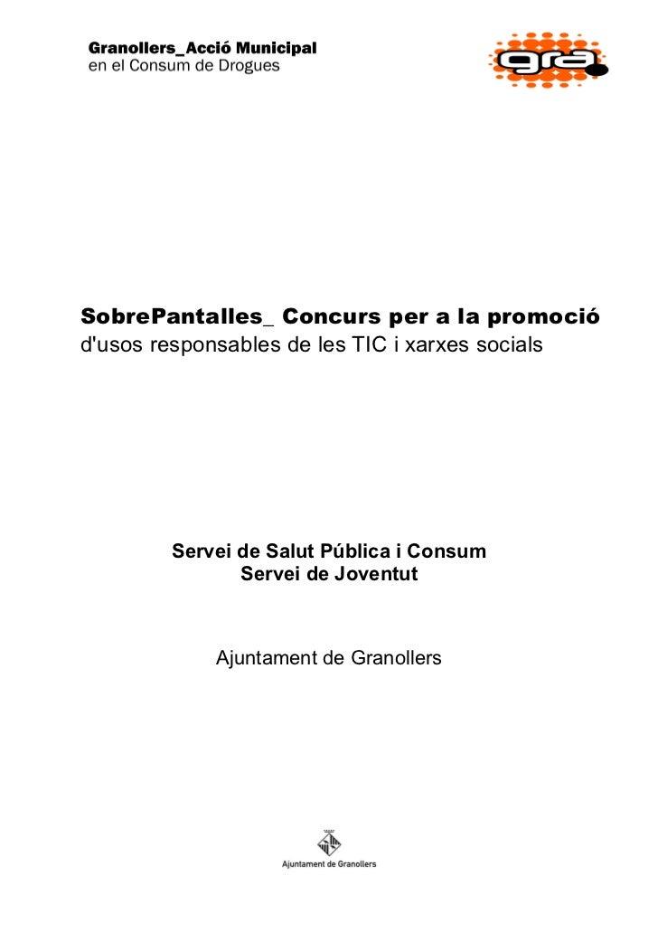 SobrePantalles_ Concurs per a la promociódusos responsables de les TIC i xarxes socials        Servei de Salut Pública i C...