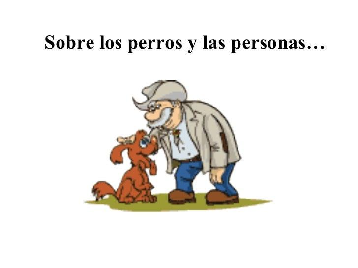 Sobre los perros y las personas…