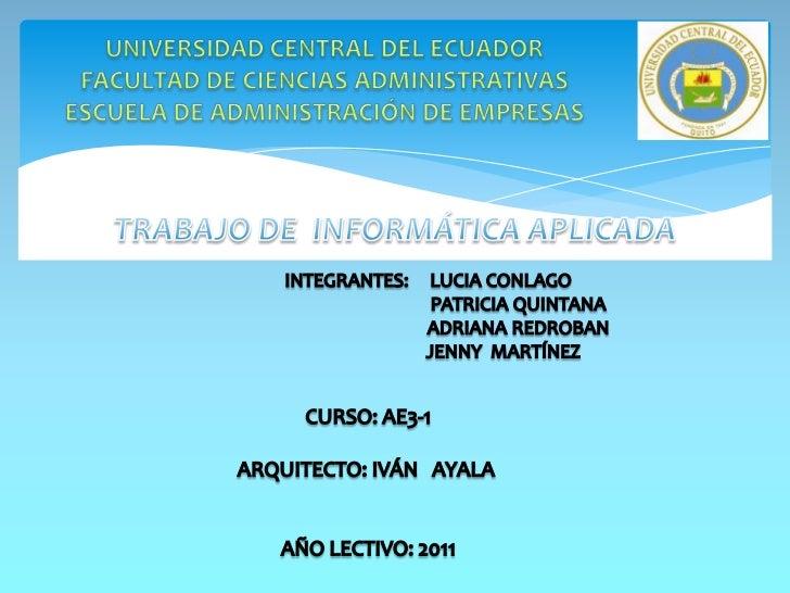 UNIVERSIDAD CENTRAL DEL ECUADORFACULTAD DE CIENCIAS ADMINISTRATIVASESCUELA DE ADMINISTRACIÓN DE EMPRESAS<br /><br /><br...