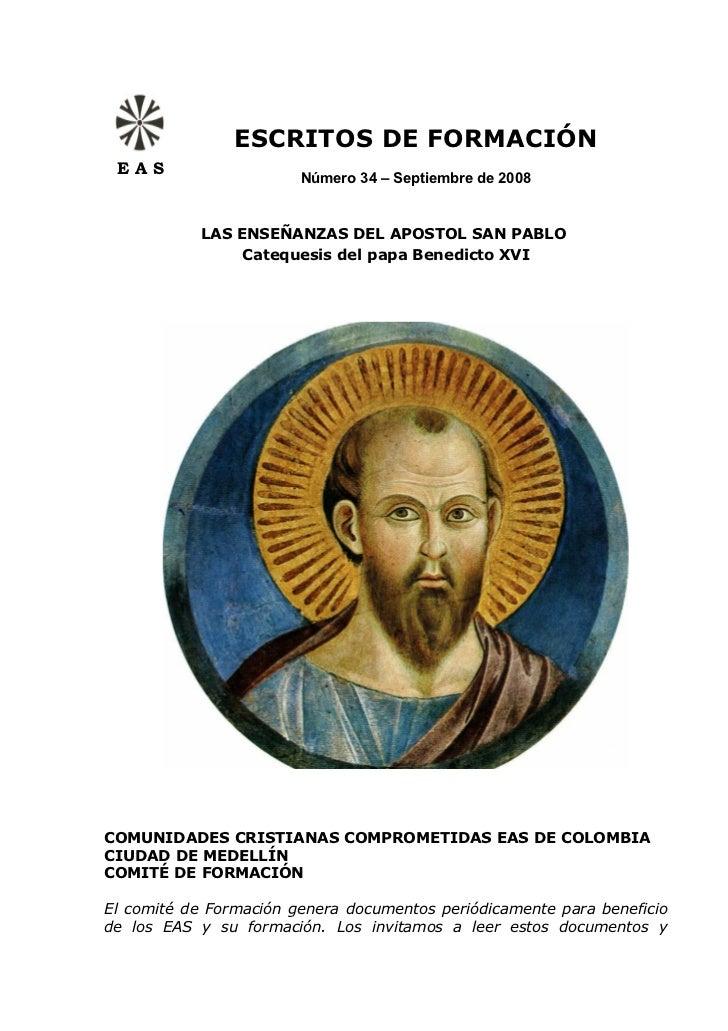 ESCRITOS DE FORMACIÓN EAS                        Número 34 – Septiembre de 2008            LAS ENSEÑANZAS DEL APOSTOL SAN ...