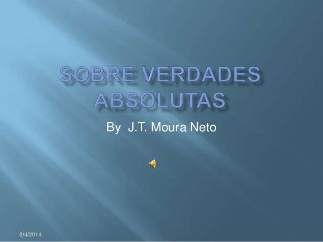 By J.T. Moura Neto 8/4/2014