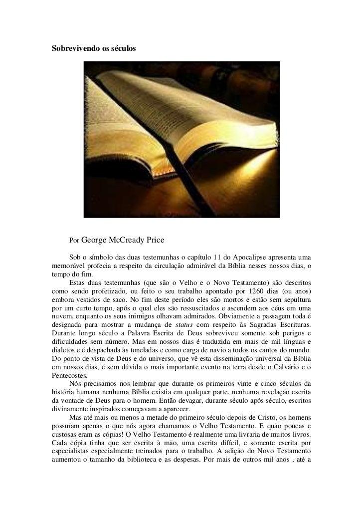 Sobrevivendo os séculos     Por George McCready Price      Sob o símbolo das duas testemunhas o capítulo 11 do Apocalipse ...