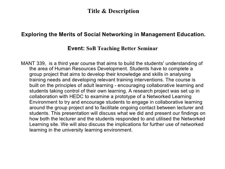 Title & Description Exploring the Merits of Social Networking in Management Education. Event:  SoB Teaching Better Seminar...