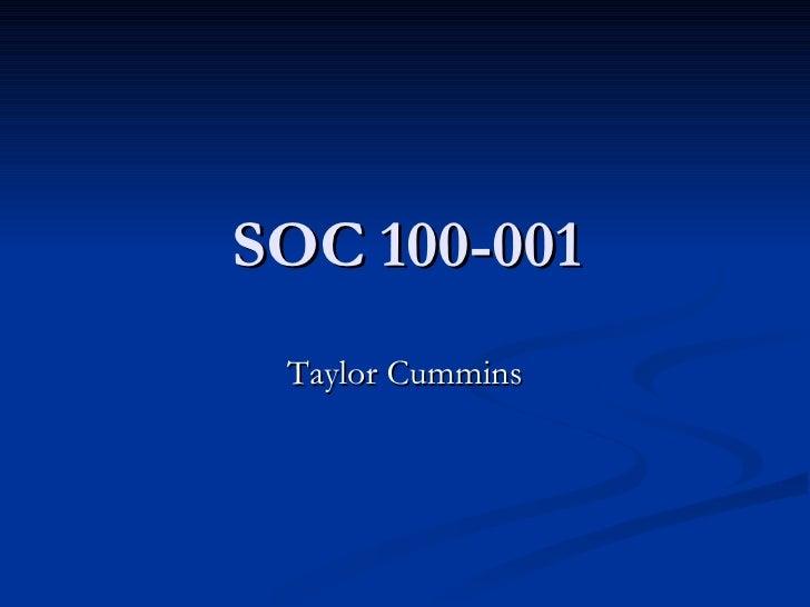 SOC 100-001 Taylor Cummins