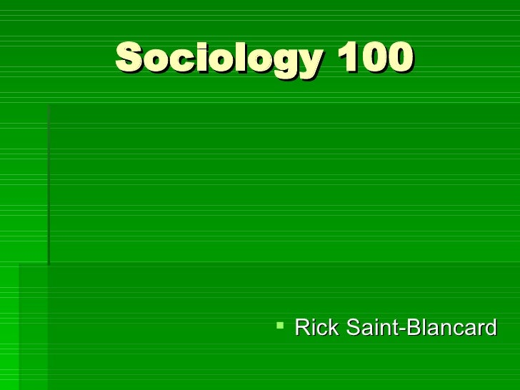 sociology 100 Soc 100 - general sociology (gt-ss3) free flashcards and flash card maker at colorado state (csu).