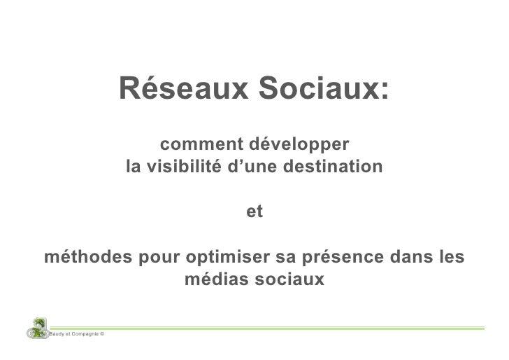 Réseaux Sociaux:                            comment développer                        la visibilité d'une destination     ...