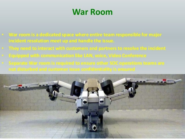 War Room • War room is a dedicated space where entire team responsible for major incident resolution meet up and handle th...