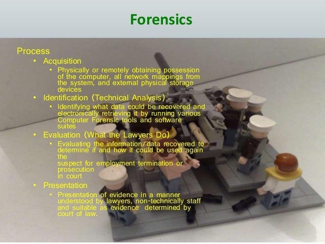 Forensics Process • Acquisition • Physically or remotely obtaining possession of the computer, all network mappings from t...