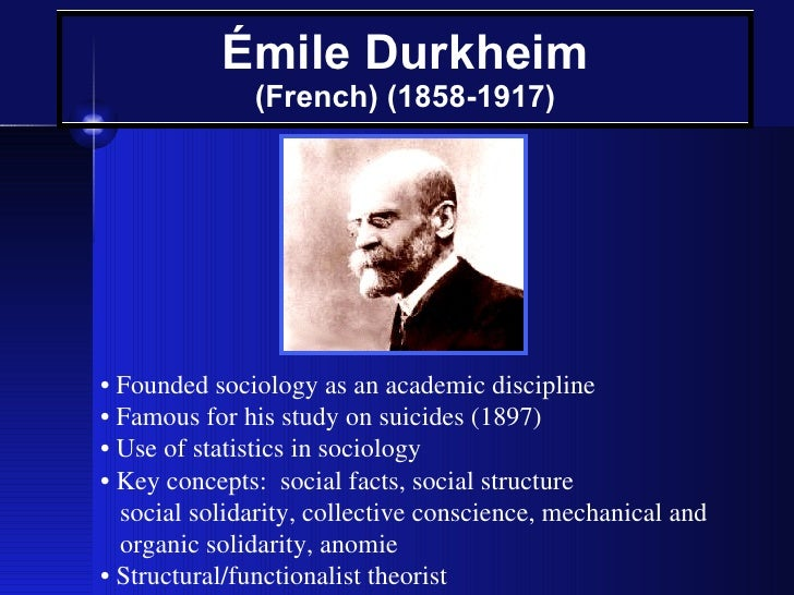 a biography of emile durkheim the first french academic sociologist Émile durkheim facts: the french philosopher and sociologist was one of the founders of 20th-century sociology emile durkheim was born at in the first.