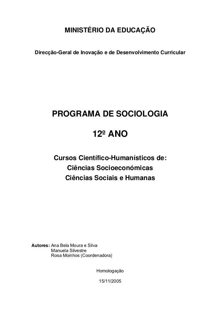 MINISTÉRIO DA EDUCAÇÃO    Direcção-Geral de Inovação e de Desenvolvimento Curricular              PROGRAMA DE SOCIOLOGIA  ...