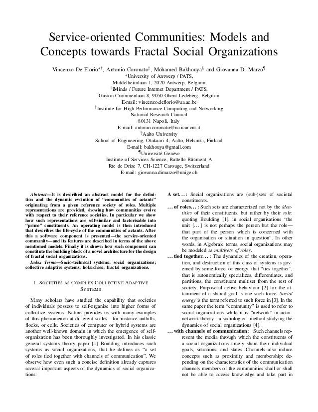 Service-oriented Communities: Models and Concepts towards Fractal Social Organizations Vincenzo De Florio∗† , Antonio Coro...