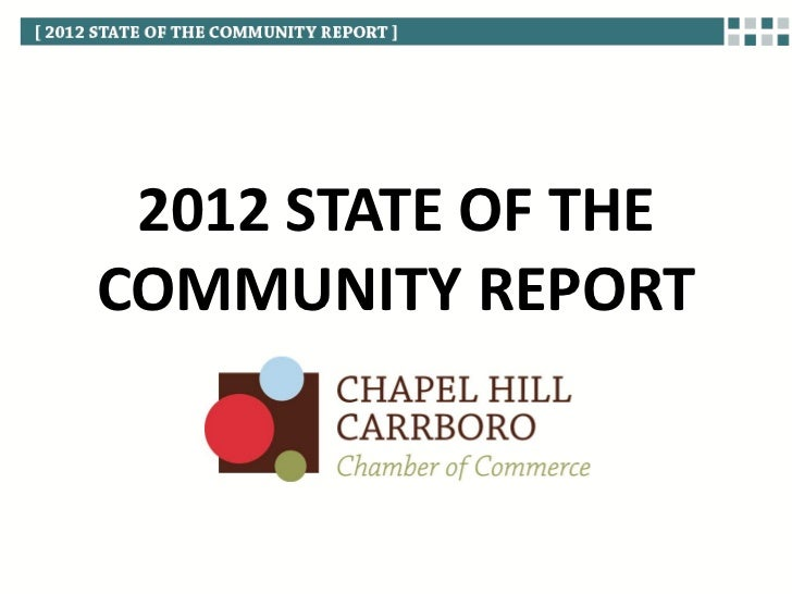 2012 STATE OF THECOMMUNITY REPORT