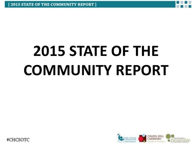 2015 STATE OF THE COMMUNITY REPORT