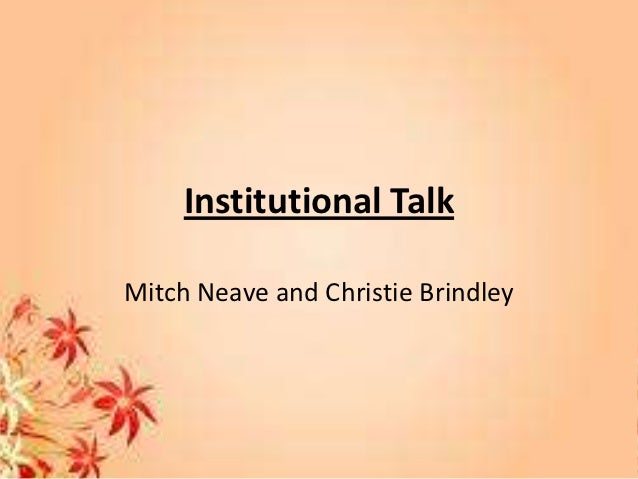 Institutional TalkMitch Neave and Christie Brindley