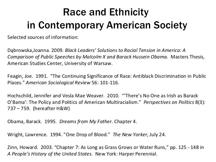 Race and Ethnicity  in Contemporary American Society Selected sources of information: Dąbrowska,Joanna. 2009.  Black Leade...