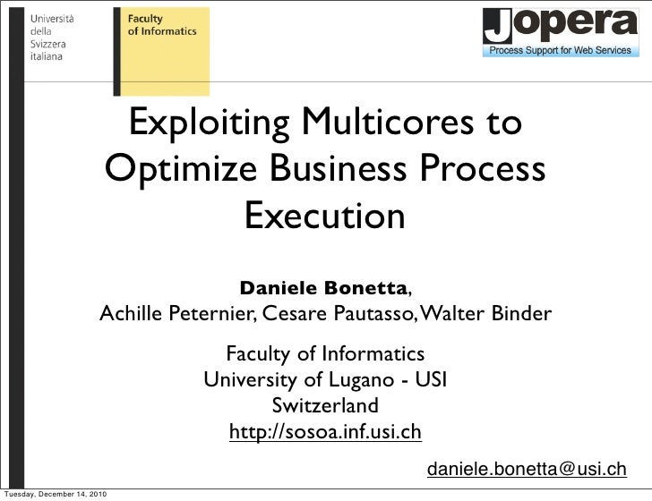 Exploiting Multicores to Optimize Business Process Execution
