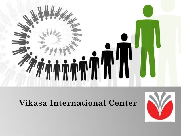 Vikasa International Center