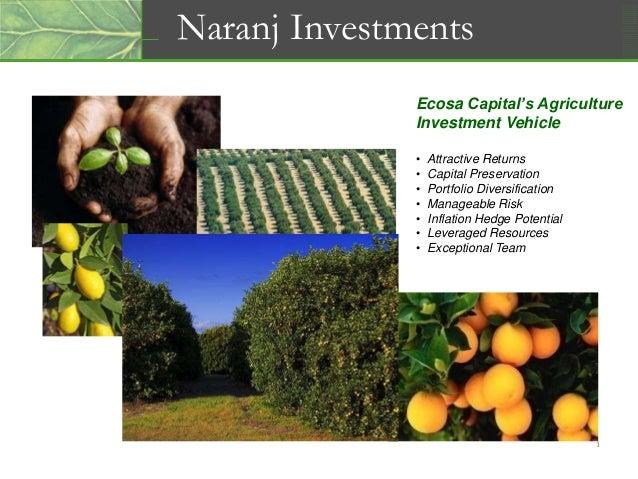 Ecosa Capital's Agriculture Investment Vehicle • Attractive Returns • Capital Preservation • Portfolio Diversification • M...