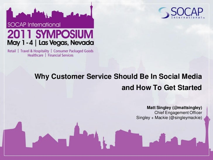 Why Customer Service Should Be In Social Media                       and How To Get Started                               ...
