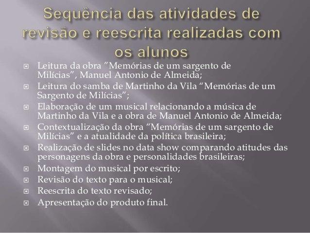 """          Leitura da obra """"Memórias de um sargento de Milícias"""", Manuel Antonio de Almeida; Leitura do samba de M..."""