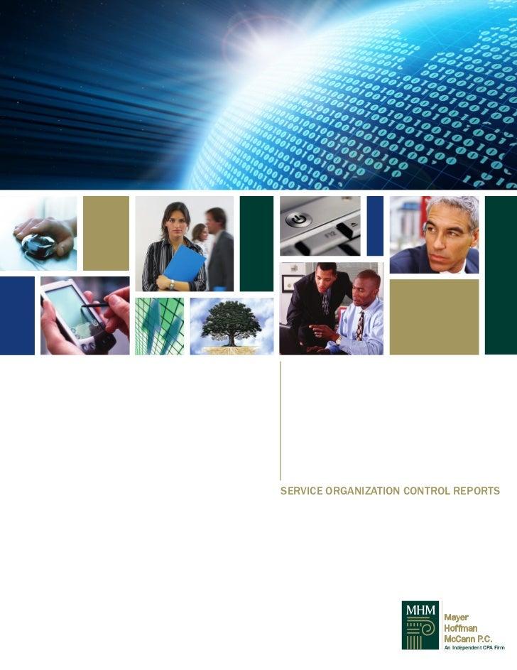 SERVICE ORGANIZATION CONTROL REPORTS                          Mayer                          Hoffman                      ...