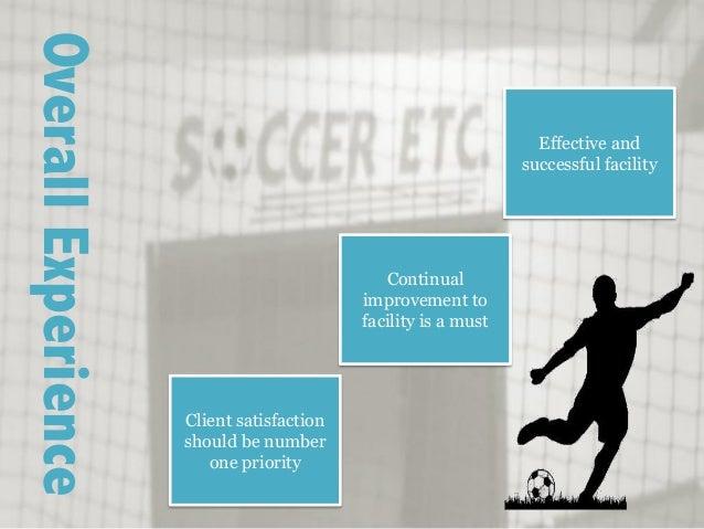 Soccer Etc  Facility Analysis