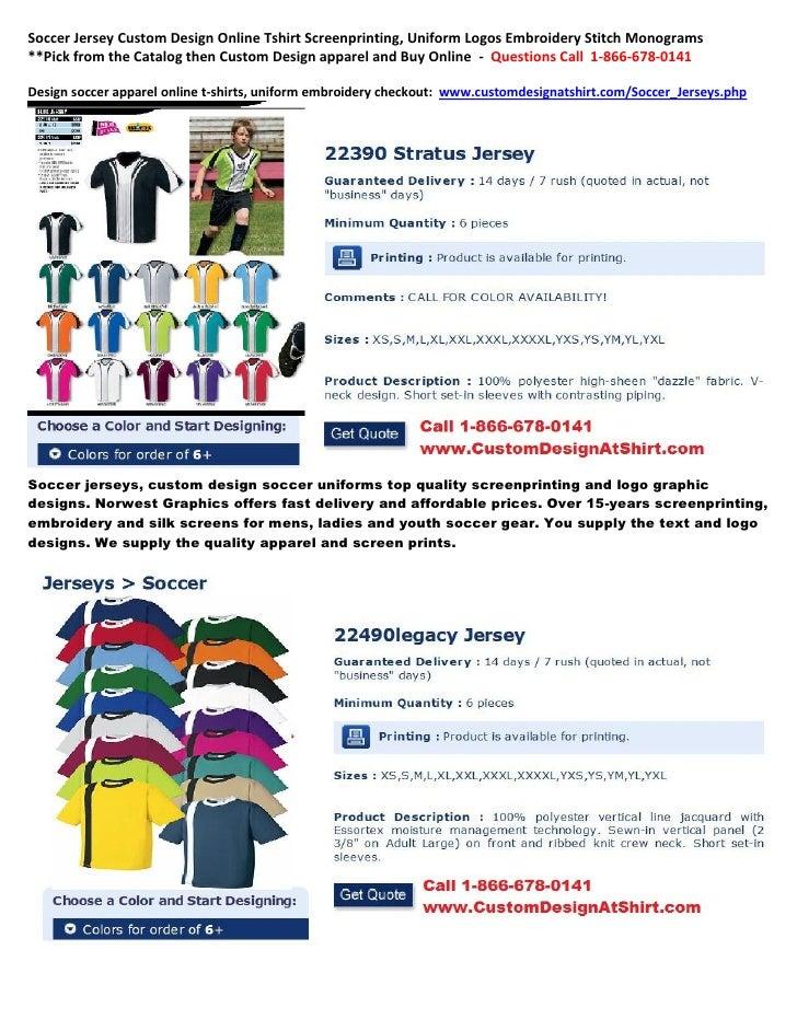 Soccer Jersey Custom Design Online Tshirt Screenprinting, Uniform Logos Embroidery Stitch Monograms**Pick from the Catalog...