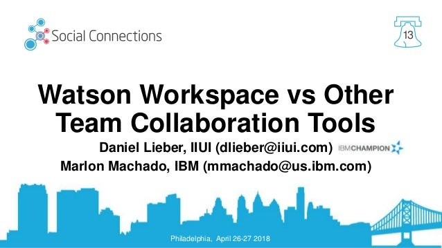 Watson Workspace Vs Other Team Collaboration Tools Teams Slack Sp