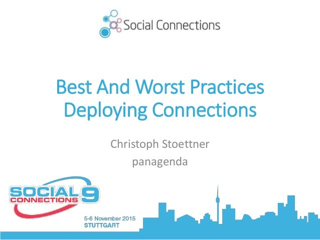 Best And Worst Practices Deploying Connections Christoph Stoettner panagenda
