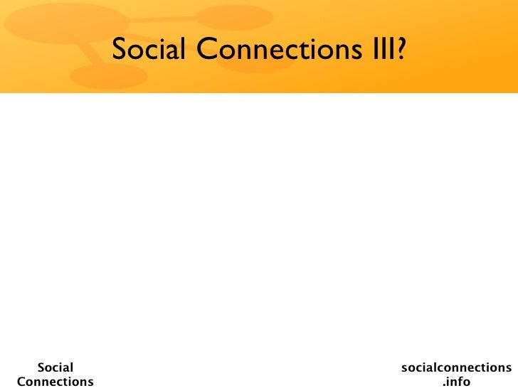 Social Connections III?   Social                           socialconnectionsConnections                                .info