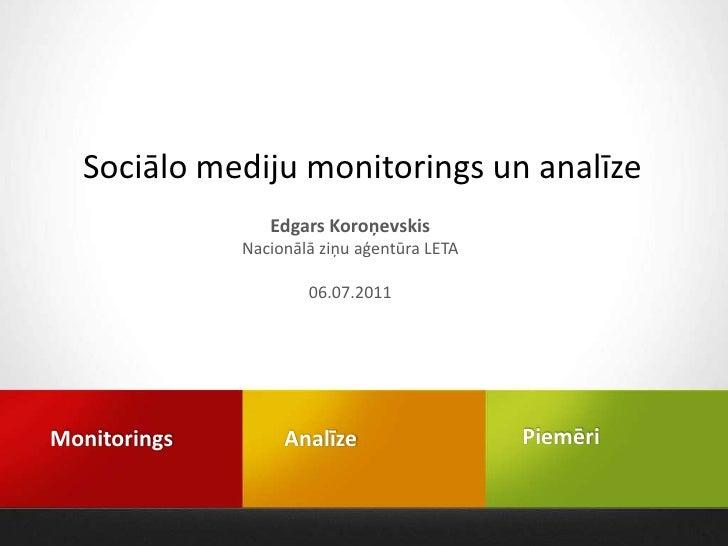Sociālo mediju monitorings un analīze                 Edgars Koroņevskis              Nacionālā ziņu aģentūra LETA        ...