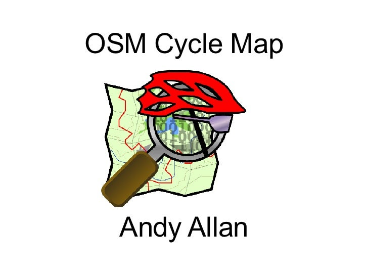 OSM Cycle Map Andy Allan