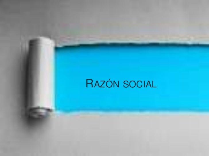 """La razón social se integra con los nombres de uno o    varios socios comanditados seguidos de las palabras """"y    compañía""""..."""