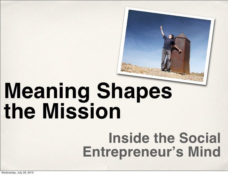 Meaning Shapes the Mission: Inside the Social Entrepreneur's Mind