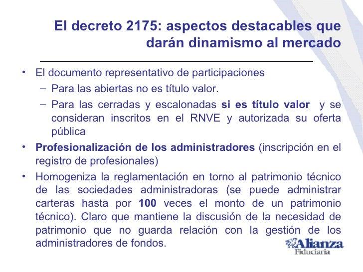 El decreto 2175:  aspectos destacables que darán dinamismo al mercado <ul><li>El documento representativo de participacion...