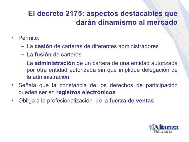 El decreto 2175: a spectos destacables que darán dinamismo al mercado <ul><li>Permite: </li></ul><ul><ul><li>La  cesión  d...
