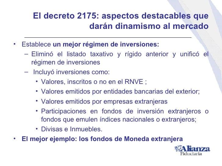 El decreto 2175: a spectos destacables que darán dinamismo al mercado <ul><li>Establece  un mejor régimen de inversiones: ...