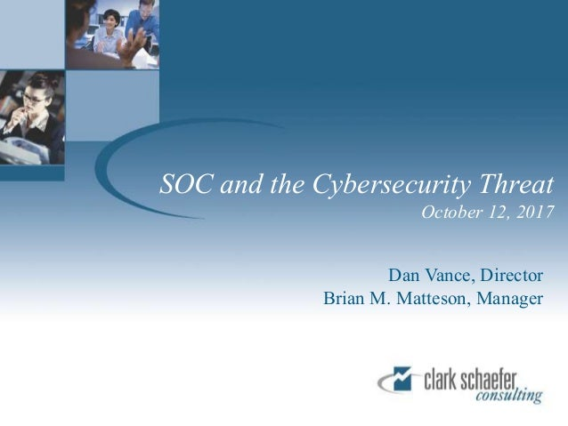 Soc For Cybersecurity Overview