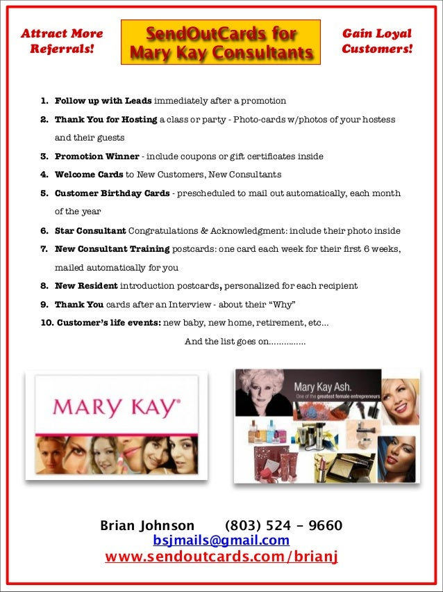 SendOutCards forMary Kay ConsultantsAttract MoreReferrals!Gain LoyalCustomers!1.	 Follow up with Leads immediately after a...