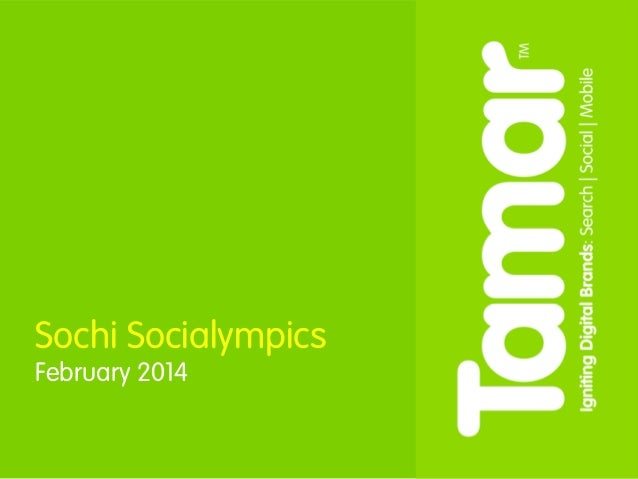 February 2014 © Copyright Tamar 2011 | NAME HERE  Sochi Socialympics