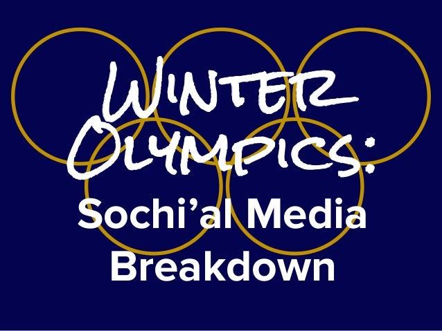 Winter Olympics: Sochi'al Media Breakdown