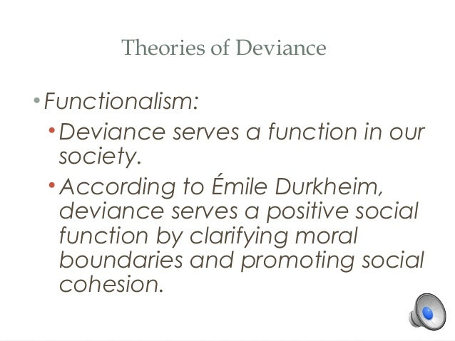 positive functions of deviance Home » deviance can serve social functions  is typical in her positive feelings : they beat them with clubs and chains and they didn't show any mercy.