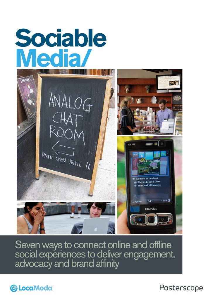 Sociable Media        Seven ways to connect on line and offline social experiences to deliver                     engageme...