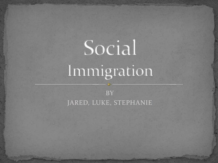 BY JARED, LUKE, STEPHANIE